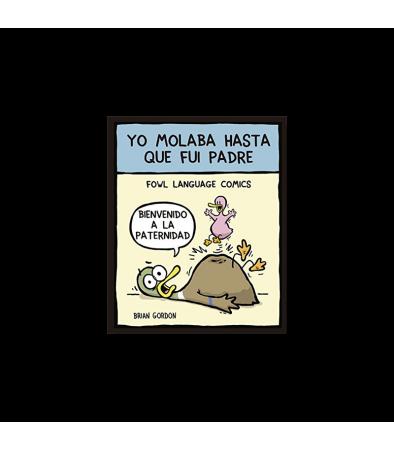https://www.matiasbuenosdias.com/1517-thickbox_default/libro-yo-molaba-hasta-fui-padre.jpg